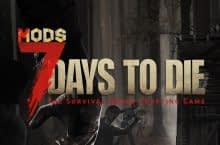 Experience The 7 Days to Die Mods for Better Gaming