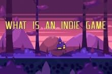 What is an Indie Game and Why Should You Care?