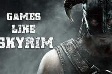 15 Best Games Like Skyrim You Should Play