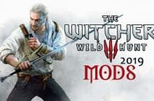 Best Witcher 3 Mods to Enhance Your Game in 2019