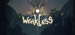 Gamescom 2019: Weakless Gets Playable Demo at the Event