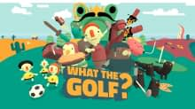 WHAT THE GOLF? – A Review